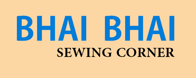 BHAI BHAI SEWING CORNER